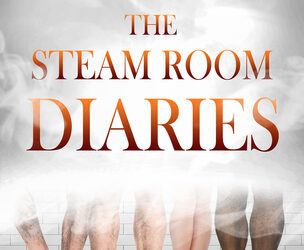 The Steam Room Diaries